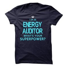 I am an Energy Auditor T-Shirts, Hoodies. ADD TO CART ==►…