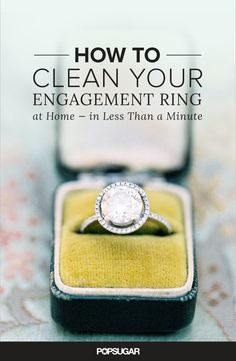 How to Clean Your Engagement Ring at Home — in Less Than a Minute