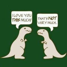 How a T-rex shows affection...
