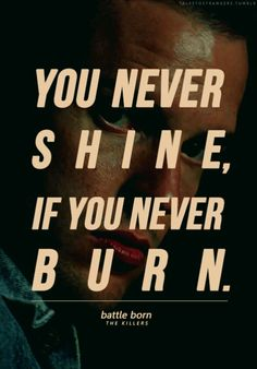 the killers battle born The Killers, Song Quotes, Music Quotes, Quotable Quotes, Brandon Flowers, Music Lyrics, Music Is Life, Inspire Me, Wise Words