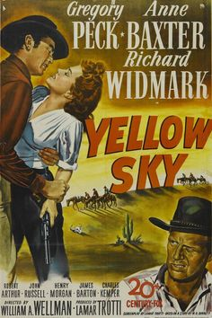"""Yellow Sky"" William A. Wellman (1948)"