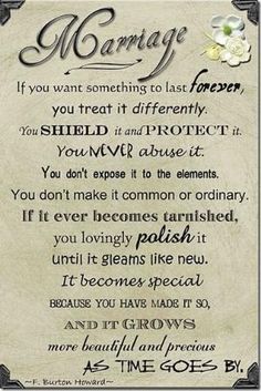 If you want something to last forever, you treat it differently. by lucinda