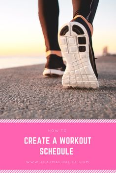 How to write an at home workout or gym workout schedule that works for you.  www.thatmacrolife.com