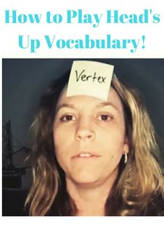 Head's Up Vocabulary Game | Read Full Post https://www.themathmentors.com/heads-up-vocabulary/ |Math Game | Math Activity | Vocabulary