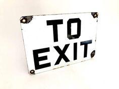 Porcelain Enamel Vintage To Exit Sign - Wall Hanging - Man Cave - Industrial Decor - Prop - Exit Sig