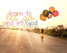 let go and let God<3