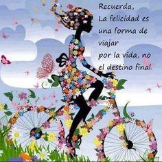 Felicidad es el camino, no el destino