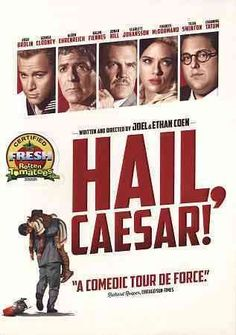 HAIL, CAESAR! (DVD Release Date: 7/5/16) Starring: Josh Brolin, George Clooney, Alden Ehrenreich, Ralph Fiennes, Scarlett Johansson, Tilda Swinton, Frances McDormand, Channing Tatum, Jonah Hill, Veronica Osorio-- An all-star comedy set during the latter years of Hollywood's Golden Age. It follows a single day in the life of a studio fixer who is presented with plenty of problems to fix.