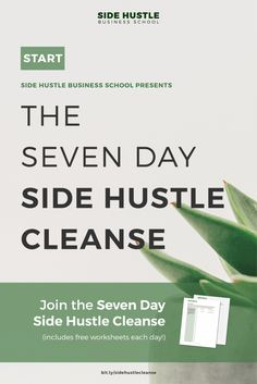 Side Hustle Business School Presents the Side Hustle Cleanse | Create a vision for your side hustle.