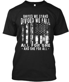 United We Stand Divided We Fall Black T-Shirt Front