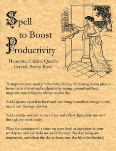 Spell to Boost Productivity, Book of Shadows Page, Wicca, Witchcraft, Charmed – Personal Celebrations Witch Spell Book, Witchcraft Spell Books, Wicca Witchcraft, Magick Spells, Moon Spells, Real Magic Spells, Pseudo Science, Real Witches, Wiccan Witch