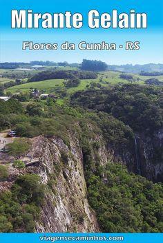 Mirante Gelain E Cascata Bordin Flores Da Cunha Com Imagens