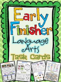 "Early Finisher Task Cards for Language Arts and Reading.  No more ""busy work"" for your early finishers! $"