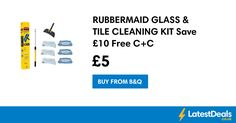 RUBBERMAID GLASS & TILE CLEANING KIT Save £10 Free C+C, £5 at B&Q