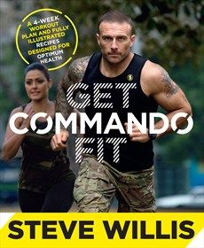 Steve Willis - Get Commando Fit - Hachette Australia