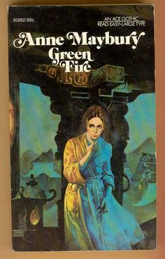 GREEN FIRE by Anne Maybury: ACE Soft Cover - 1st Wrappers Books