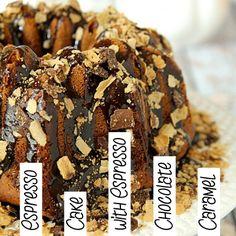 Espresso Cake with Espresso Chocolate Caramel