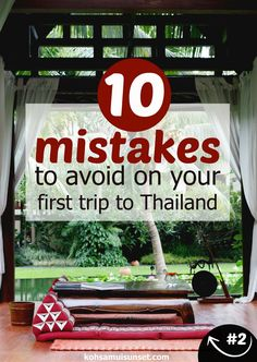 First time to Thailand: 10 mistakes to avoid