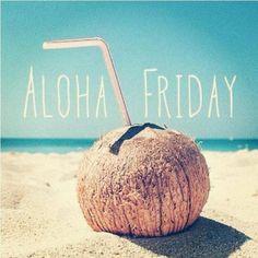aloha fridazzeee