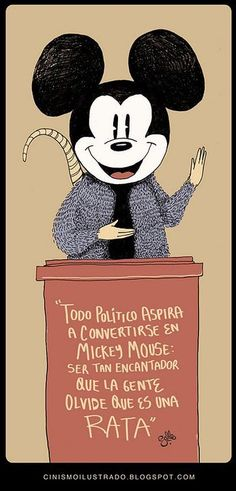 All politicians aspire to become Mickey Mouse: be so charming that people forget that they are rats Mickey Mouse, Banksy Art, Humor Grafico, Sketch Painting, New Years Eve Party, Some Words, True Quotes, Funny Jokes, Funny Pics