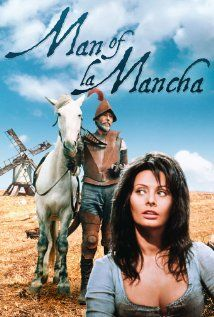 Man of La Mancha (1972) This musical version of Don Quixote is framed by an incident allegedly from the life of its author.
