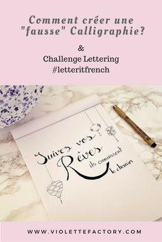 Comment créer une fausse Calligraphie pour écrire dans votre Bullet Journal - Tuto Challenge Lettering