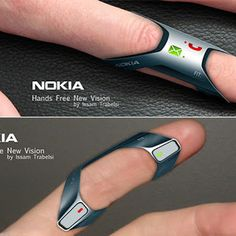 Nokia FIT. Hands Free is an innovative concept phone designed by Issam Trabelsi. As a new version of hand free device, it just fits on a finger. Crafted from soft silicone and flexible rubber, the phone is waterproof and has basic functions of talking. Notifications (like incoming phone calls or unread text message) will be relayed through vibrations.