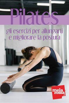 Pilates: gli esercizi per allungarti e migliorare la postura -Melarossa
