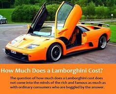 How Much Is It To Rent A Lamborghini >> How Much Does It Cost Ehowmuch On Pinterest