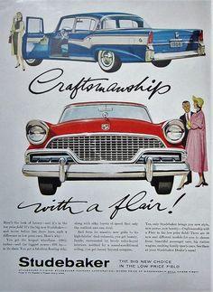 1956 Studebaker Vintage Ad Blue & Red Auto Ephemera Wall Decor - Car World Ford Classic Cars, Classic Chevy Trucks, Classic Auto, Vintage Advertisements, Vintage Ads, Vintage Posters, Retro Ads, Vintage Designs, Vintage Photos