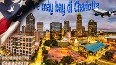 Đặt vé máy bay đi Charlotte tại TPHCM