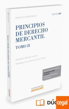 Principios de derecho mercantil / Fernando Sánchez Calero ; edición actualizada por Juan Sánchez-Calero Guilarte