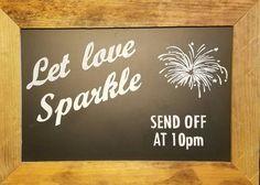 Let love sparkle, chalkboard sign