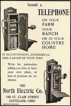 Original vintage magazine ad for the North Electric Co. Tagline or sample ad copy: Install a telephone on your farm, your ranch, or in your country home. Vintage Phones, Vintage Telephone, Vintage Ads, Vintage Images, Vintage Posters, Old Advertisements, Retro Advertising, Retro Ads, Old Poster