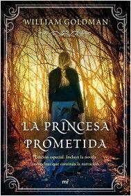 La princesa prometida   Planeta de Libros