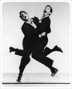 Dean Martin and Jerry Lewis  I loved watching movies with them in it...