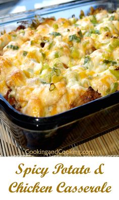 Spicy Potato and Chicken Casserole is another all in one dinner idea. This casserole recipe is super spicy and it has everything you need for a complete dinner.