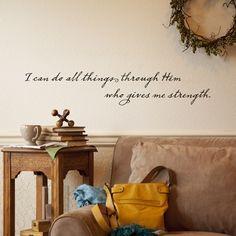 I Can Do All Things Through Him - Vinyl Wall Art