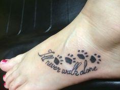 I will never walk alone pawprint tattoo foot tattoo
