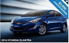 2014 HYUNDAI ELANTRA Plus awesome discount coupons!! Check it out!