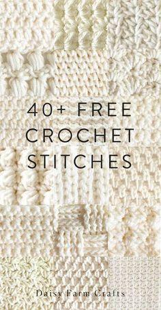 Crochet Tutorial Patterns 40 Free Crochet Stitches from Daisy Farm Crafts Easy Crochet Stitches, Stitch Crochet, Crochet Motifs, Tunisian Crochet, Crochet Blanket Patterns, Filet Crochet, Learn To Crochet, Knitting Stitches, Stitch Patterns