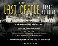 Pre-Order The Last Castle, true story of loves, lives loss at Biltmore House — Blog — Joseph D'Agnese
