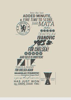 Typographic representations of the announcers' calls of Chelsea FC's UEFA Champions League and UEFA Europa League victories Graphic Design Print, Graphic Design Typography, Cool Numbers, Table Numbers, Chelsea Fc Players, Chelsea Blue, Yearbook Pages, Chelsea Football, Europa League