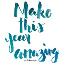 brush lettering make this year amazing brushmeetspaper watercolor 2016