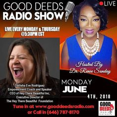 Good Deeds Radio Show Monday 06/04/18 - Dailisha Eve Rodriguez -  Empowerment coach and Speaker. CEO of Hey There Beautiful Inc. Executive Director of the Hey There Beautiful Foundation. Tune in by CALL IN number 646-787-8170 or going to www.gooddeedsradio.com Check out our podcasts on iTunes: https://ift.tt/2tXa7cA #radio #purpose #author #innerpeace #gooddeedsmedia #interview #advertising #sponsorship #exposure #platformbuilder #media #podcast #podcasting #angels #podcaster