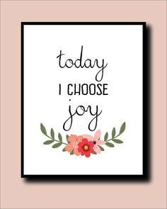 printable 'today I choose joy' wall art instant door paperblooming