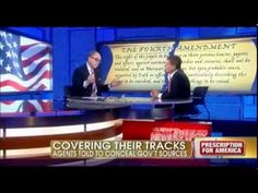 Judge Napolitano ~ Forget The Constitution: DEA's Questionable Relations...