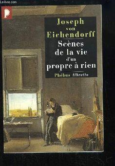 Scènes de la vie d'un propre à rien de Joseph Von EICHENDORFF