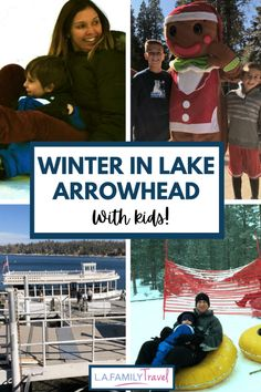 Winter in Lake Arrowhead with Kids - LA Family Travel Best Family Vacations, Family Travel, Lake Arrowhead Resort, Poke Salad, Snow Valley, Christmas Tree Lots, Start Of Winter, Avocado Tree, Bear Mountain