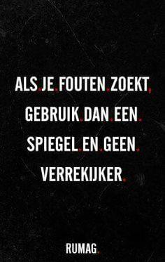 #Fouten #spreuk #citaat #nederlands #teksten #spreuken #citaten#mooi